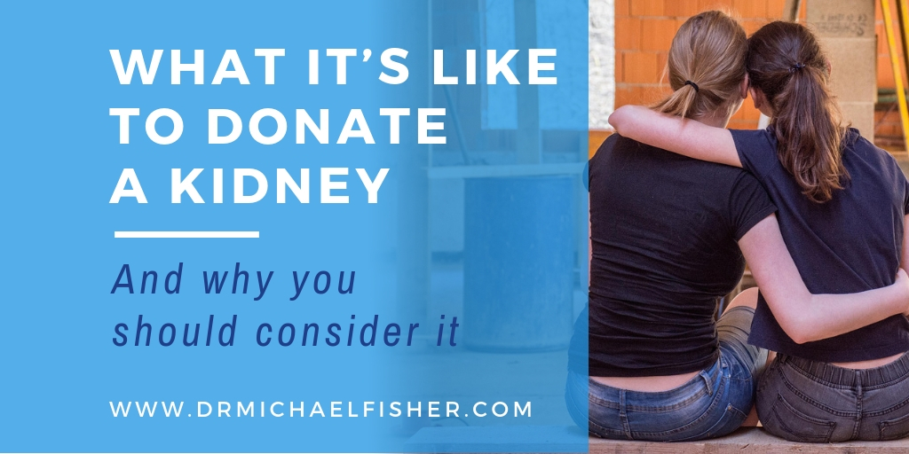 What it is like to donate a kidney